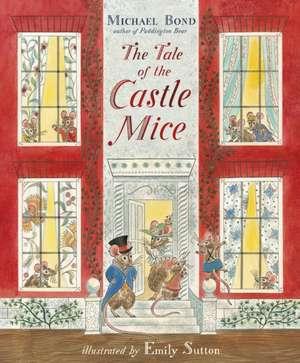 Tale of the Castle Mice de Michael Bond