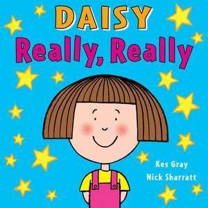 Daisy: Really, Really