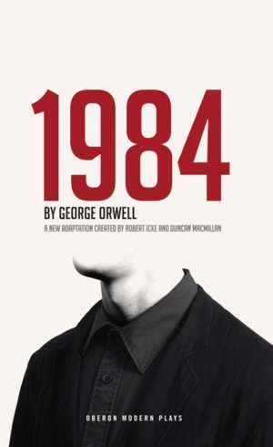 1984:  Classical and Contemporary Speeches from Black British Plays de George Orwell