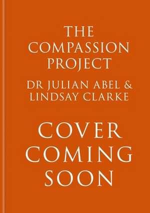 Compassion Project de Lindsay Clarke