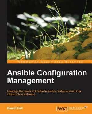 Ansible Configuration Management de Daniel Hall