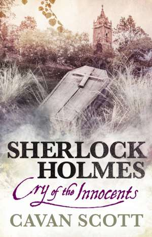 Sherlock Holmes - Cry of the Innocents