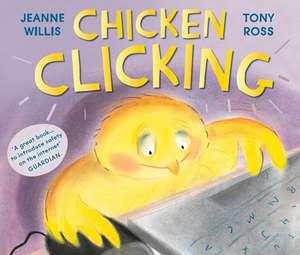 Chicken Clicking de Jeanne Willis