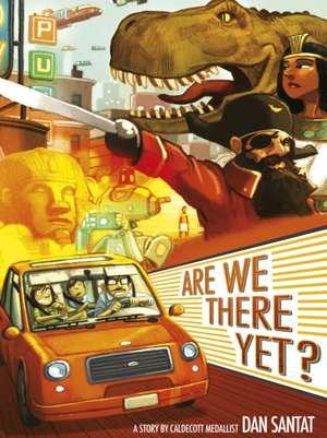 Are We There Yet? de Dan Santat