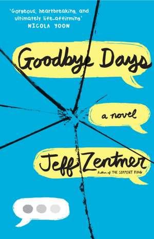 Goodbye Days de Jeff Zentner