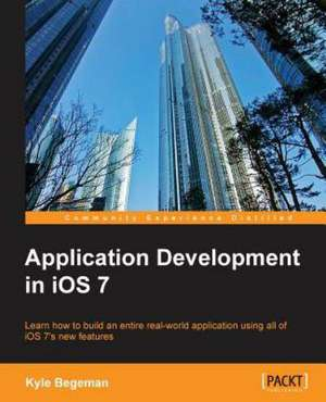Application Development in IOS 7:  Innovating for the Greater Good de Kyle Begeman