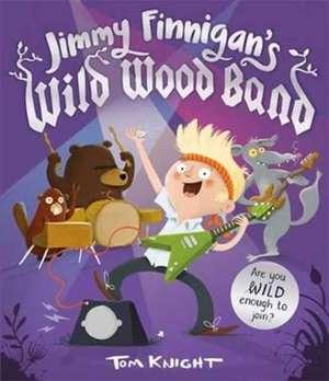 Jimmy Finnigan's Wild Wood Band de Tom Knight