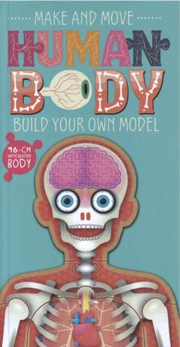 Make and Move: Human Body