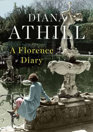 A Florence Diary de Diana Athill
