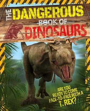 Dangerous Book of Dinosaurs