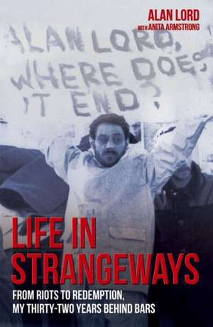 Life in Strangeways de Alan Lord