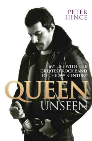 Queen Unseen de Peter Hince