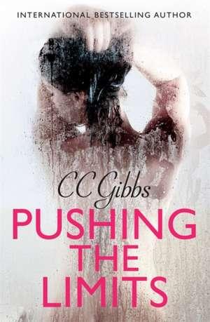Pushing the Limits de C. C. Gibbs