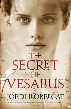 The Secret of Vesalius de Llobregat Jordi