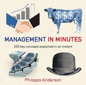Management in Minutes de Philippa Anderson