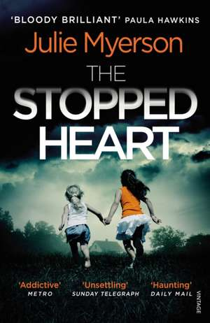 The Stopped Heart de Julie Myerson
