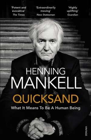 Quicksand de Henning Mankell