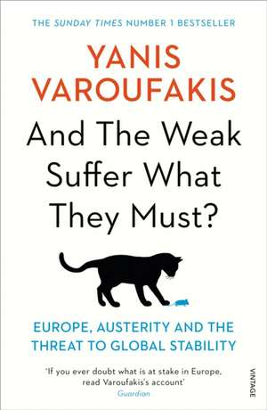 And the Weak Suffer What They Must? de Yanis Varoufakis