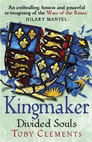 Kingmaker: Divided Souls de Toby Clements