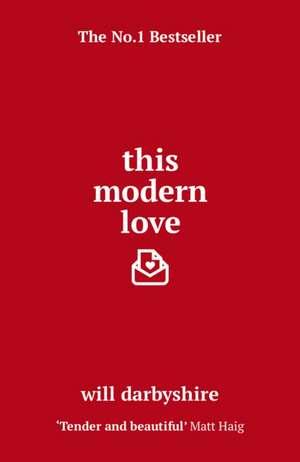 This Modern Love de Will Darbyshire