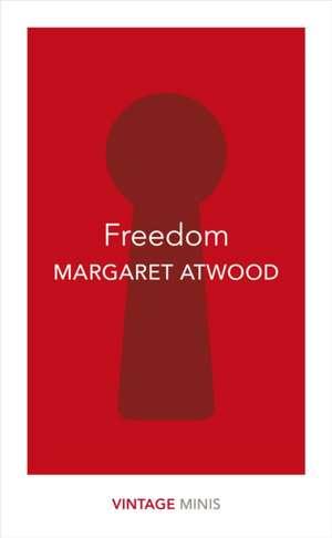 Freedom de Margaret Atwood