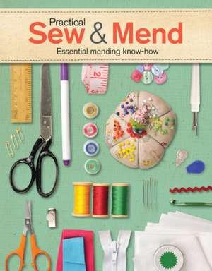 Practical Sew & Mend:  Essential Mending Know-How de Joan Gordon