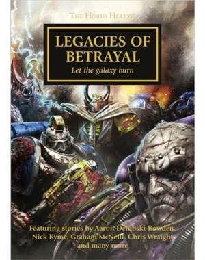 Legacies of Betrayal de Graham McNeill
