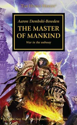 The Master of Mankind de Aaron Dembski-Bowden