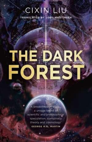 The Dark Forest de Cixin Liu