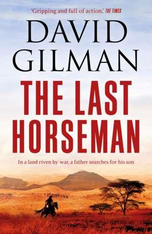 Last Horseman de David Gilman