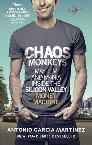 Chaos Monkeys de Antonio Garcia Martinez