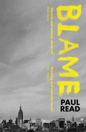 Blame:  How Directors and Corporate Officers Can Protect Their Businesses de Paul Read