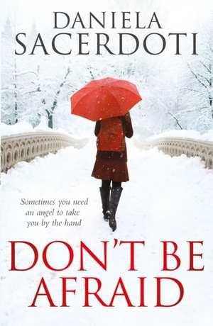 Don't Be Afraid:  Barnaby Rudge, Martin Chuzzlewit, Dombey and Son de Daniela Sacerdoti