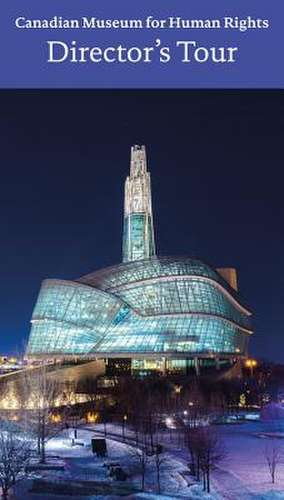 CANADIAN MUSEUM FOR HUMAN RIGHTS de John Young