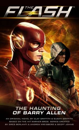 Flash: The Haunting of Barry Allen de Susan Griffith