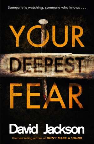 Your Deepest Fear de David Jackson