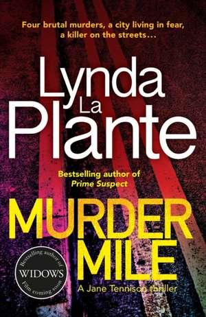 Murder Mile de Lynda La Plante