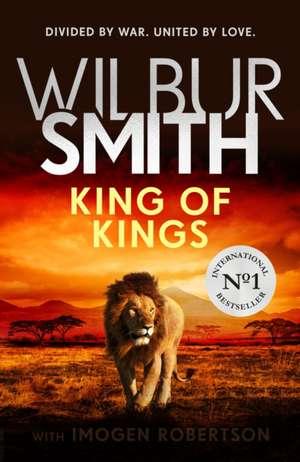 King of Kings de Wilbur Smith