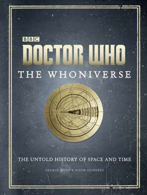 Doctor Who: The Whoniverse de Justin Richards