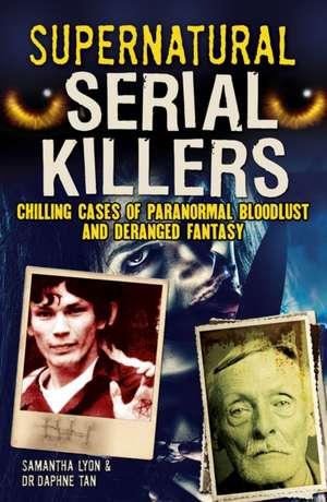Supernatural Serial Killers de Samantha Lyon