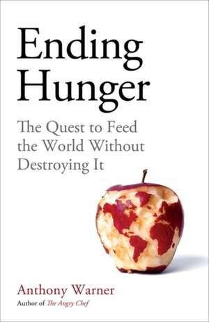 Ending Hunger de Anthony Warner