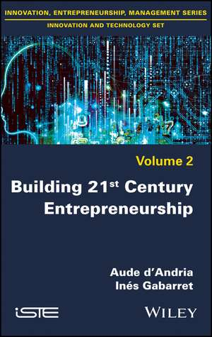 Building 21st Century Entrepreneurship