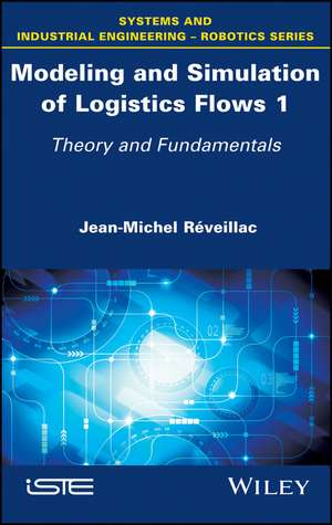 Modeling and Simulation of Logistics Flows 1