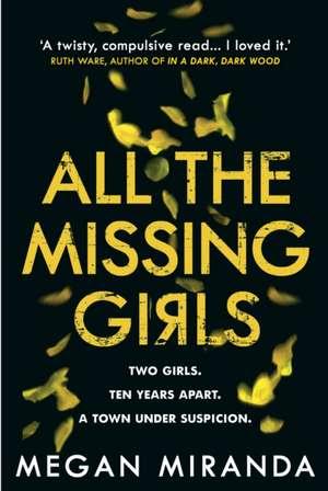 All the Missing Girls de Megan Miranda