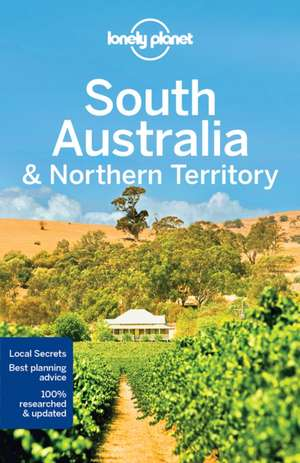 Lonely Planet South Australia & Northern Territory de Lonely Planet