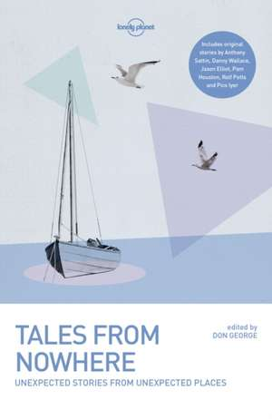 Tales from Nowhere de Lonely Planet