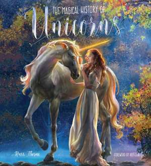 The Magical History of Unicorns de Russ Thorne