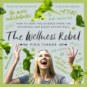 The Wellness Rebel de Plantbased Pixie