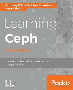 Learning Ceph - Second Edition de Anthony D'Atri