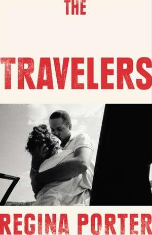The Travelers de Regina Porter